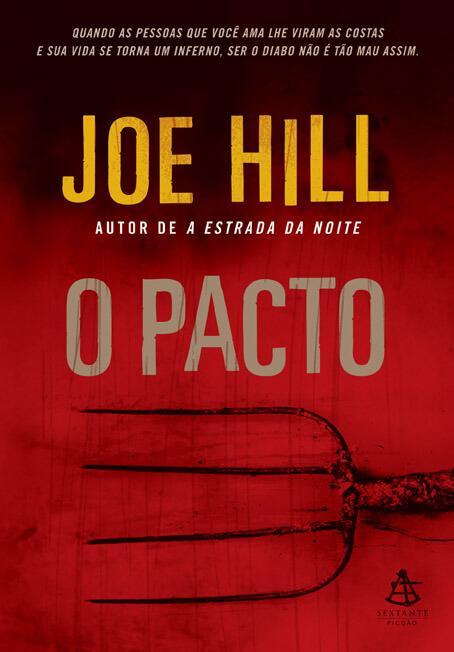 Livro da Primeira Edição – Ainda com o nome original O Pacto – Escrito Por  joe hill