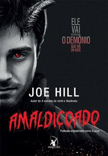 Livro da Segunda Edição - Com o novo nome Amaldiçoado - Artista da Capa é Daniel Radcliff - Escrito Por joe hill