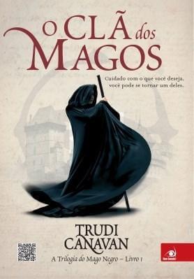 RESENHA DO LIVRO O CLÃ DOS MAGOS – TRILOGIA DO MAGO NEGRO – TRUDI CANAVAN