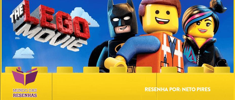 Resenha – Critica Do Filme  Uma aventura Lego