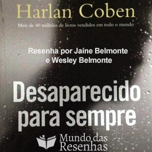 Resenha do Livro Desaparecido para Sempre – Harlan Coben – Primeira versão