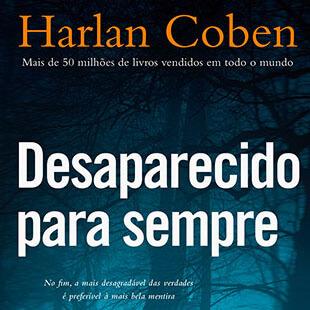 Resenha do livro Desaparecido para sempre de Harlan Coben