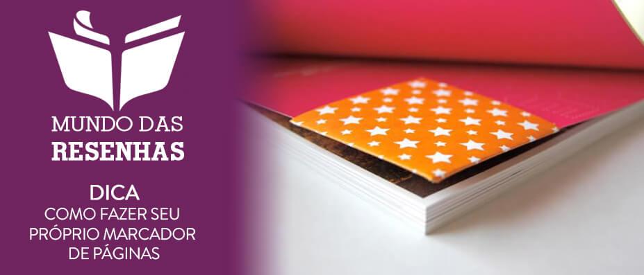 como fazer um marcador de paginas personalizado – livros – mundo das resenhas