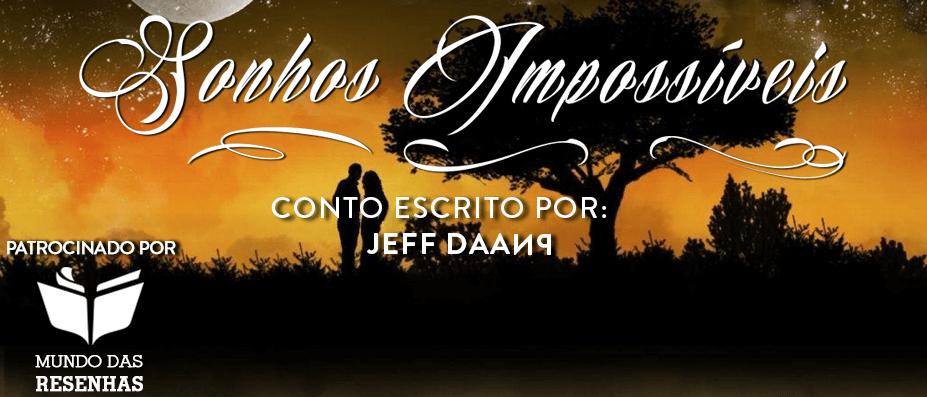 Capa site banner – Sonhos Impossiveis – Jeff Daanp