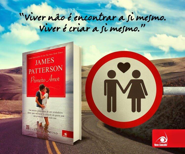 Resenha do Livro Primeiro Amor – Escrito por James Patterson e Emily Raymond – Critica