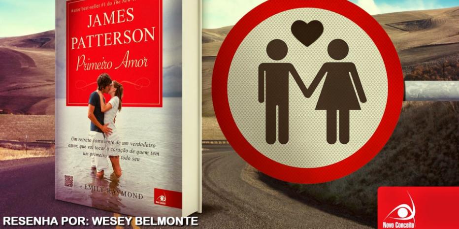 Resenha do Livro Primeiro Amor – James Patterson