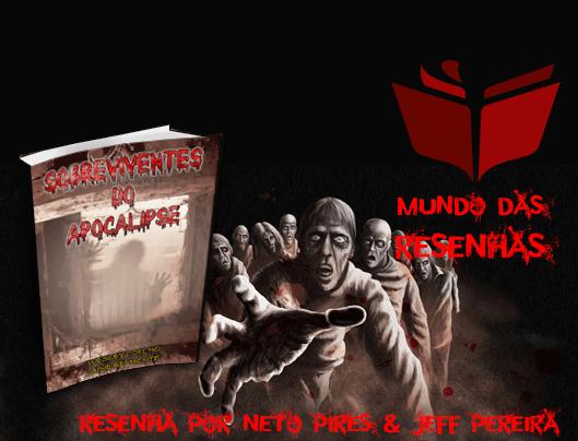 Resenha do Livro Sobreviventes do Apocalipse