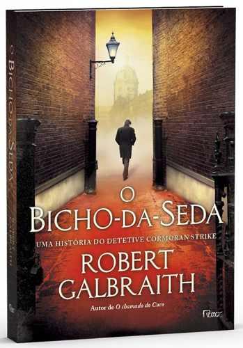 Resenha do Livro o bicho da seda – Rober Galbraith – Detetive Cormoran Strike