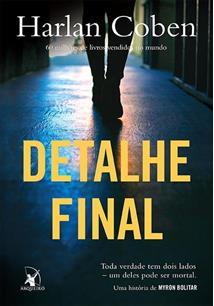 Resenha do livro Detalhe Final – Harlan Coben – Serie Myron Bolitar