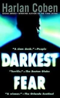 Resenha do livro O Mais Ecuro medo – Darkest Fear – Harlan Coben – Serie Myron Bolitar