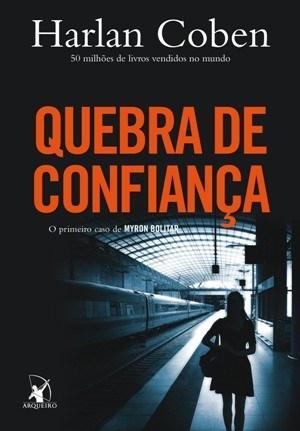 Resenha do livro Quebra de confiança, Myron Bolitar – Escrito por Harlan Coben