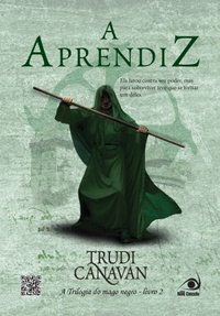 Resenha do Livro A Aprendiz – Trilogia o mago negro – trudi canavan