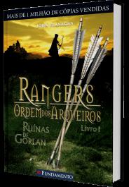 Resenha do Livro Ruinas de Gorlam - Rangers - Livro 1 - Ordem dos Arqueiros - John Flanagan