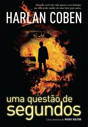 Resenha do Livro Uma Questao de Segundos – Serie Mickey Bolitar – Harlan Coben