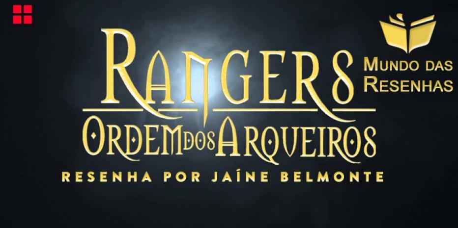 Resenha – Rangers Ordem dos Arqueiros – Livro #1 – Ruínas de Gorlan