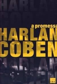 Resenha do livro a Promessa – Serie Myron Bolitar – Harlan Coben