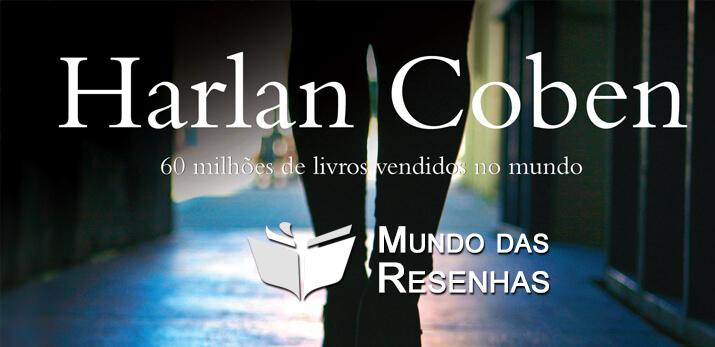Resenha dos Livros da Serie Myron Bolitar e Mickey Bolitar -Harlan Coben