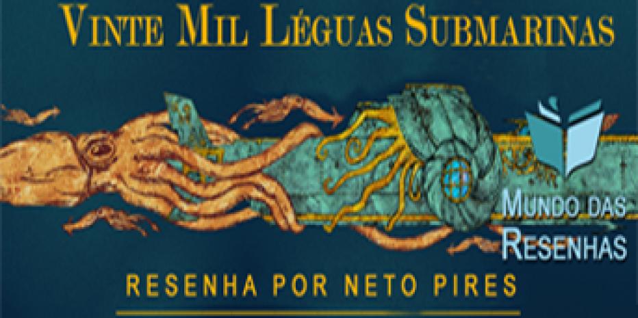 Resenha – 20 Mil léguas Submarinas – segunda parte