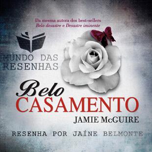 Resenha do Livro Belo Casamento – Jamie McGuire