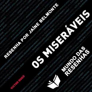 Resenha do Livro Os Miseraveis -de Vitor Hugo