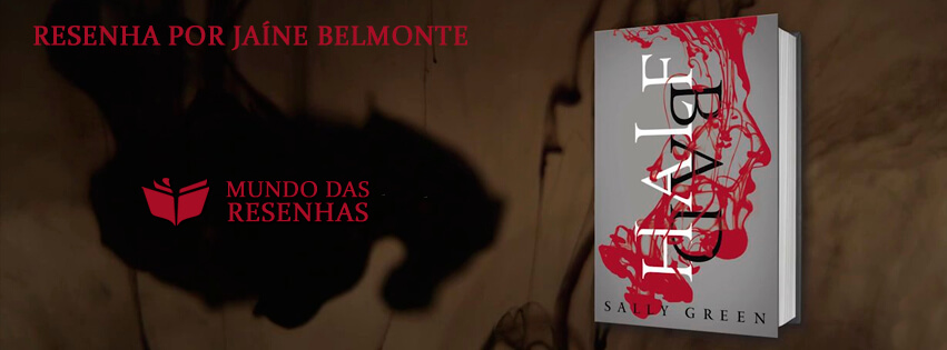 Resenha do livro half bad - Sally Green