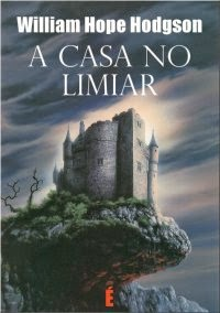 a casa no limiar william hope hodgson