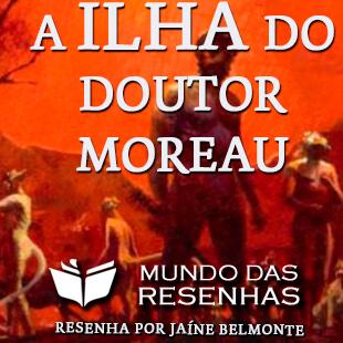 Resenha do Livro A Ilha do Doutor Moreau