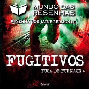 Resenha do Livro Fugitivo – Saga de Furnace