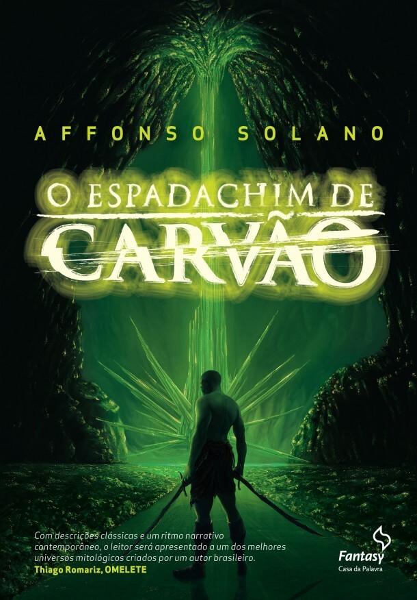 Sorteio do livro O Espadachim de Carvao – Selo da editora Fantasy