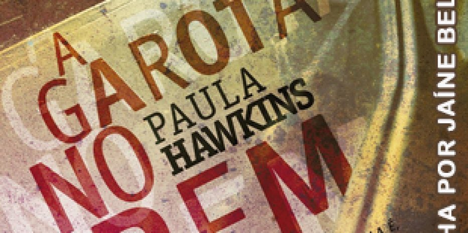 Resenha – A Garota no Trem – Paula Hawkins