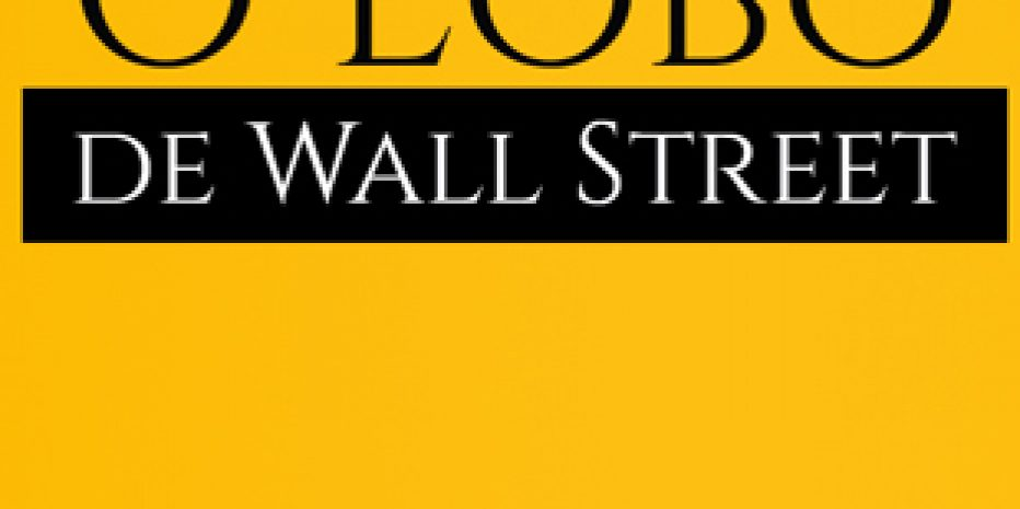 Crítica – O Lobo de Wall Street