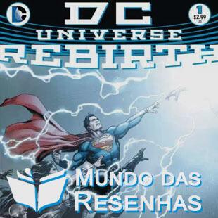 Resenha da história em Quadrinhos Rebirth da DC Comics