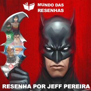 Resenha da Animação Liga da Justiça –  Legião do Mal – DC Comics
