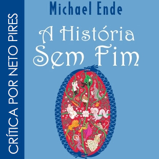 Resenha do Livro A História sem Fim – Michael Ende
