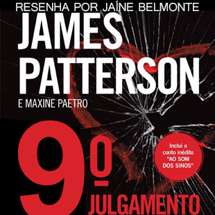 Resenha – 9° Julgamento – James Patterson