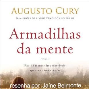Resenha do Livro Armadilhas da Mente – Augusto Cury