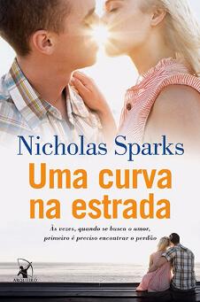 Resenha do Livro Uma Curva Na Estrada – Nicholas Sparks