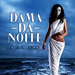 Dama da Noite – Cátia Figo
