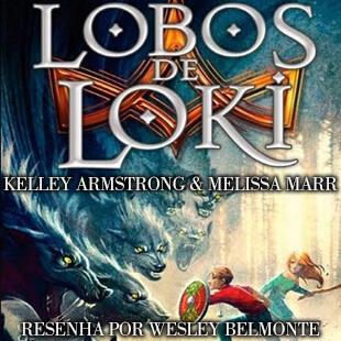Resenha do Livro Lobos de Loki – livro 1 da série Cronicas de Blackwell