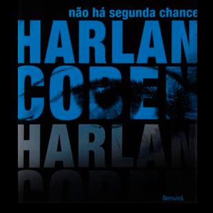 Resenha – Não Há Segunda Chance- Harlan Coben
