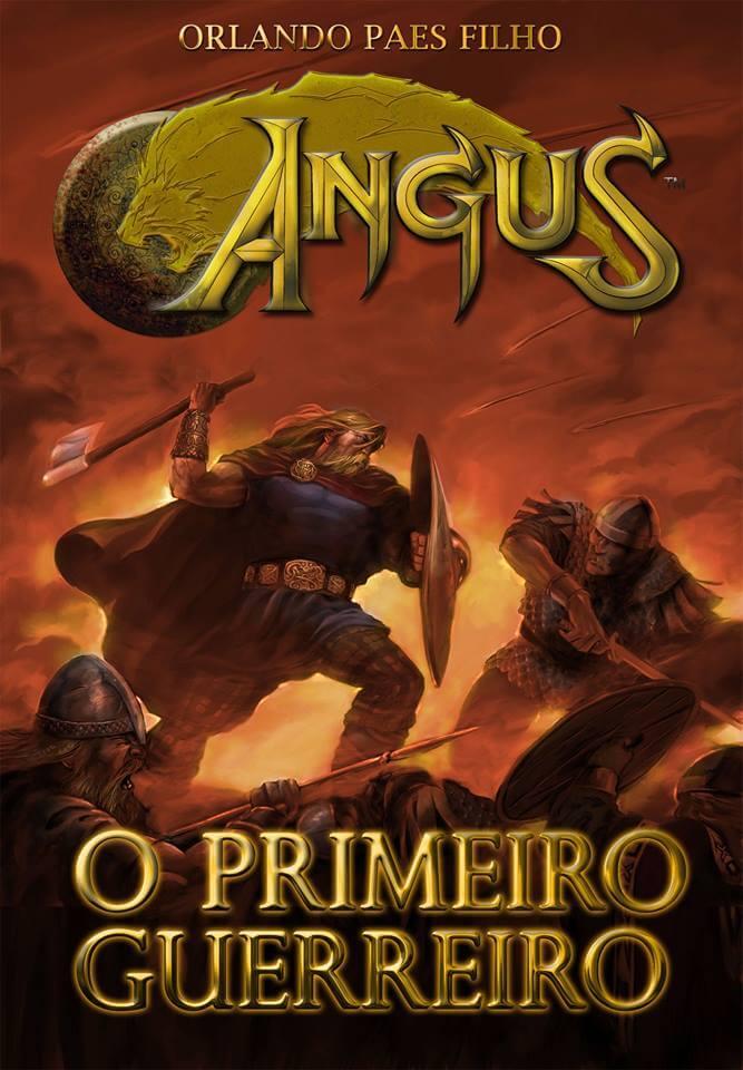 Resenha – Angus – O Primeiro Guerreiro