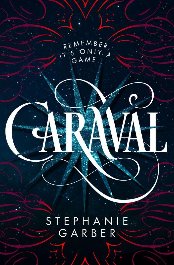 Resenha do Livro Caraval – Stephanie Garber