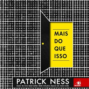 Mais do Que Isso – Patrick Ness – Resenha do Livro