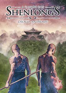 Resenha A canção dos shenlongs