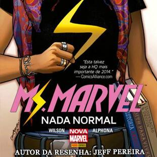 resenha da HQ Miss Marvel – Nada Normal