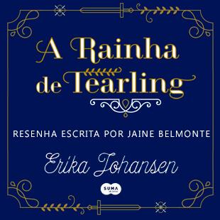 Resenha do livro A Rainha de Tearling