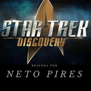 Resenha Star Trek Discovery