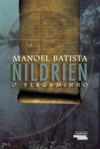 Resenha do livro Nildrien – O Pergaminho de Manoel Batista