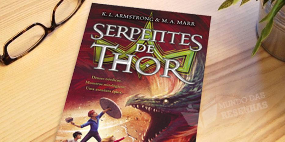 Lançamento: Serpentes de Thor – Último livro da Triologia