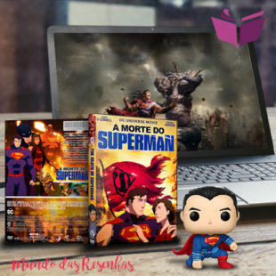 Resenha – A Morte do Superman (2018)